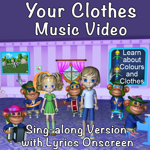 Your Clothes Kids Video Singalong Version