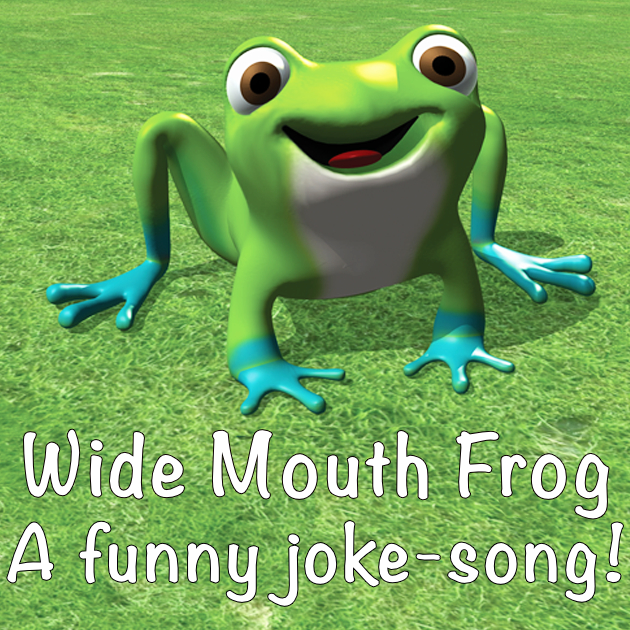 Wide Mouth Frog Song